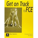 Get on Track to FCE Workbook without key LONGMAN