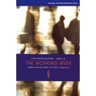 The Working Week Spoken Business English with a Lexical Approach HEINLE