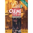 Cafe Creme 2 Methode de francais PWN
