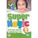 Super Magic American English 2 ćwiczenia ELI