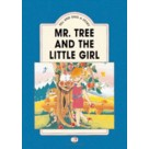 Tell and Sing a Story: Mr Tree and the Little Girl - Teacher's Set ELI