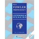 New Fowler Proficiency Listening and Speaking NEW EDITIONS