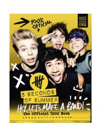5 Seconds of Summer Hey Let's Make a Band