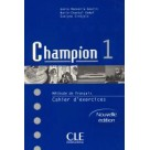 Champion 1 cahier d'exercices CLE