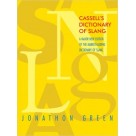 Cassell's Dictionary of Slang 2ed W&N