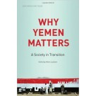 Why Yemen Matters A Society in Transition Saqi