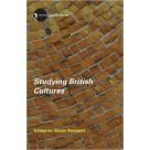 Studying British Cultures Routledge
