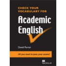 Check Your Vocabulary for Academic English MACMILLAN