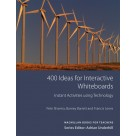 400 Ideas for interactive Whiteboards: Instant Activities using Technology MACMILLAN