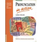 Pronunciation in Action (Prentice-Hall International English Language Teaching)