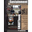 The Sustainment & Multifunctional Logistician's SMARTbook, 3rd. Rev. Ed.