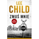 Zmuś mnie Lee Child ALBATROS